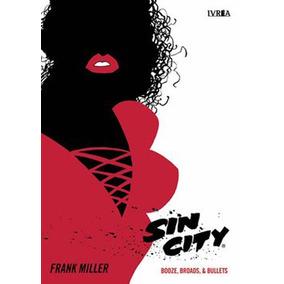 Sin City 06 - Booze, Broads & Bullets - Frank Miller