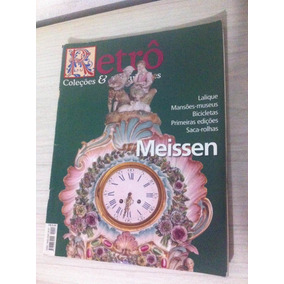 Revista Retro Coleções E Antiguidades Meissen Frete Grátis