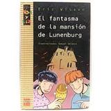 Libro El Fantasma De La Mansion De Lunenburg