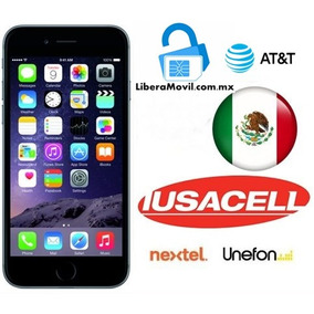 Iphone Liberacion/ At&t/iusacell/unefon/nextel 6, 6 Plus, 6