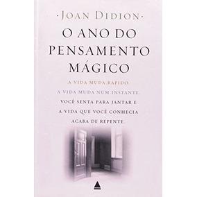 Livro O Ano Do Pensamento Mágico Joan Didion