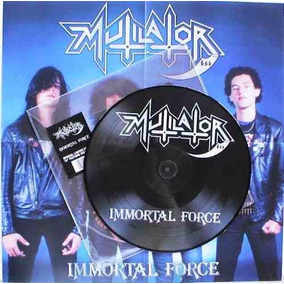 Multilator - Immortal Force - Lp Picture