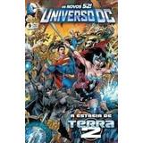 Os Novos 52! Universo Dc Nº 9 - A Estreia De Terra 2