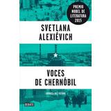 Voces De Chernobil - Svetlana Alexievich