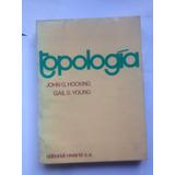 Topologia , John G Hocking Gail S Young, 380 Pgs