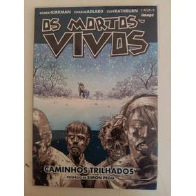 Os Mortos Vivos N° 2 Caminhos Trilhados - Editora Hq Maniacs