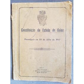 Publicação Original Da Constituição Do Estado De Goiás De 47