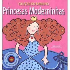 Princesas Moderninhas - Colecao Do Barulho