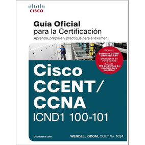 Cisco Icnd1 100-101 + Packet Tracer 6.2+ Apuntes Rapidos