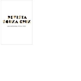 Revista Souza Cruz Uma Antologia 1916 1935 Marcio Debellian