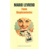 Fauna / Desplazamientos / Mario Levrero