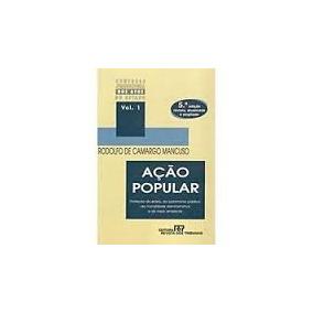 Açao Popular Vol 1 Rodolfo De Camargo Mancuso