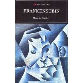 Libro: Frankenstein ( Mary W. Shelley)