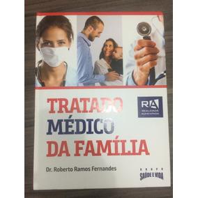 Livro Tratado Médico Da Família - Dr. Roberto Ramos Fernande