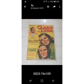 Afiche De Cine Argentino Orig.- Claro De Luna-envio Gratis