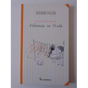 Pequeno Dicionário De Palavras Ao Vento, Adriana Falcão