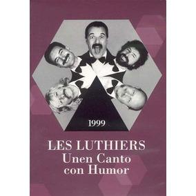 Dvd - Unen Canto Con Humor - 1999 - Les Luthiers