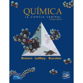Química: La Ciencia Central, Brown Lemay