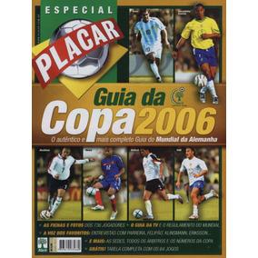 21e984a2d5 Guia Da Copa De 2006 Revista Placar Digitalizado