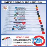 * 125 Canetas Personalizadas, Unidade R$ 0,96 ( Mod 1616)