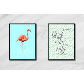 Quadros Flamingo Good Vibes Moldura C Vidro