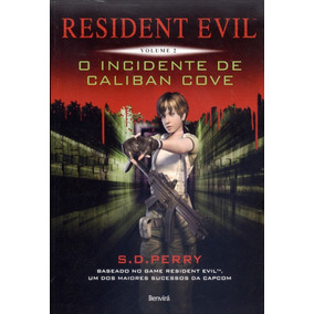 Livro Resident Evil O Incidente De Caliban Cove Vl 2 Lacrado