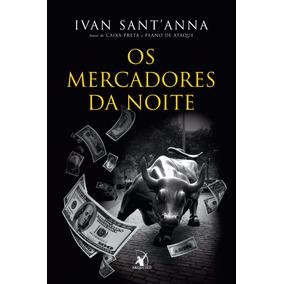 Livro Os Mercadores Da Noite Ivan Sant