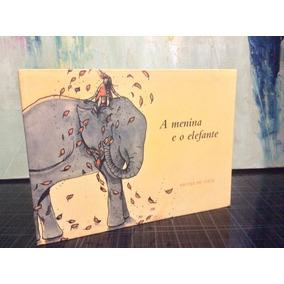 A Menina E O Elefante - Nicole De Cock - Cosac Naify