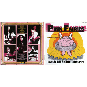 pink fairies live at the roundhouse 1975