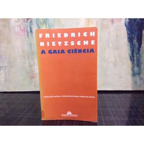 A Gaia Ciência - Friedrich Nietzsche - Companhia Das Letras