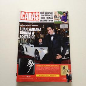 Revista Caras 945 Luan Santana Tiago Abravanel Juan Alba