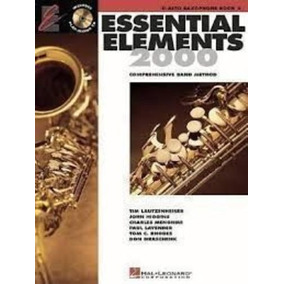 Essential Elements 2000: Alto Saxophone Book 2- No Includ...