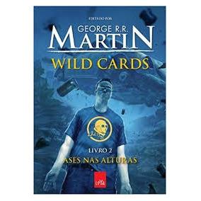 Wild Cards Volume 2 Ases Nas Alturas George R R Martin