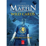 Wild Cards Volume 2 Ases Nas Alturas George R R Martin