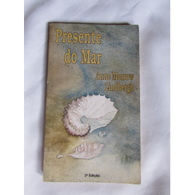 Presente Do Mar - Anne Morrow Lindbergh