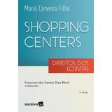 Shopping Centers - Direitos Dos Lojistas - 8ª Ed. 2017