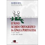 Novo Acordo Ortografico Da Lingua Portuguesa, O
