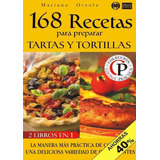 168 Recetas De Tartas Y Tortillas Españolas 2 Libros En1 Pdf
