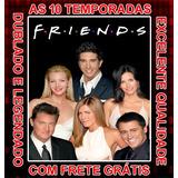 Serie Friends (1ª Até 10ª Temporada) Completa E Frete Grátis