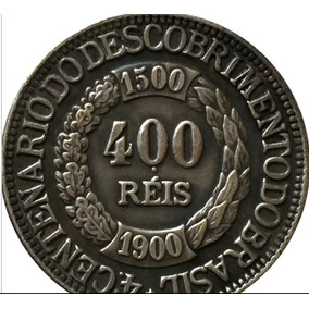 Moeda 400 Réis Comemorativa Do 4º Centenário Do Desc Réplica