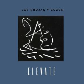 Música Latina Elevate Las Brujas Y Zuzon