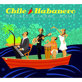 Chile Habanero Musica Cubana Y Mexicana Disco Cd 12 Tracks