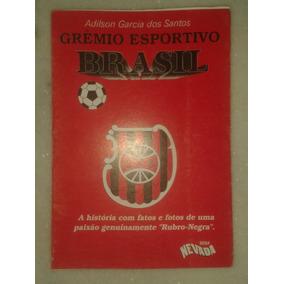3fb42e7971 Grêmio Esportivo Brasil De Pelotas Xavante - Adilson Garcia