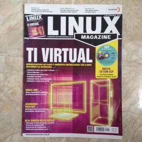 Revista Linux Magazine 70 Set2010 Ti Virtual Com Cd Com Xcp