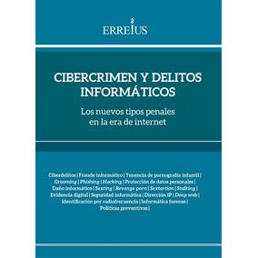 Cibercrimen Y Delitos Informáticos
