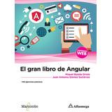 El Gran Libro De Angular - Alfaomega