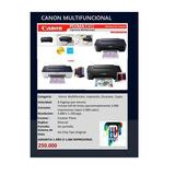 Impresora Canon E401 Con Sistema De Tinta Continua