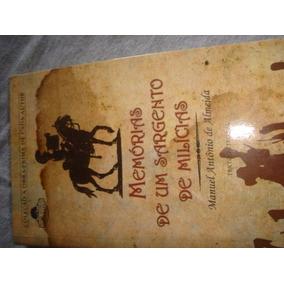 Memórias De Um Sargento De Milícias - Manuel Antônio