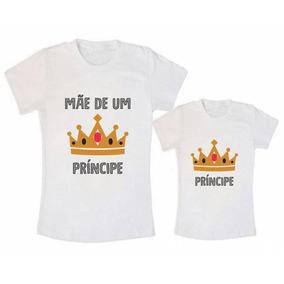 Kit Natal - Camisetas Mãe E Filho Mãe De Um Principe