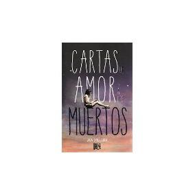 Libro Cartas De Amor A Los Muertos Ava Dellaira